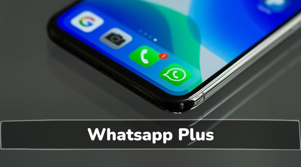Download Whatsapp Plus APK Latest Version 2021 [Updated]